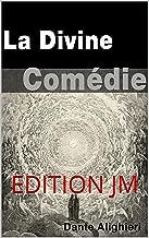 La Divine Comédie (Version complète 3 volumes) (French Edition)
