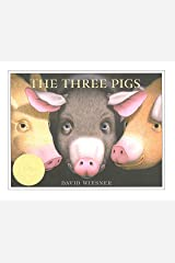The Three Pigs (Caldecott Honor Book) Kindle Edition