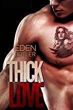 Thick Love (Thin Love Book 3)