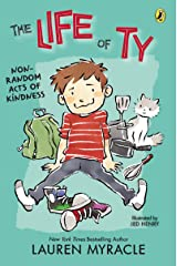 Non-Random Acts of Kindness (The Life of Ty Book 2) Kindle Edition