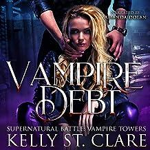 Vampire Debt: Supernatural Battle: Vampire Towers, Book 2
