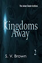 Kingdoms Away 2 (Joiran Cluster Archives)