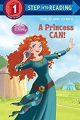A Princess Can! (Disney Princess) (Step into Reading) Paperback
