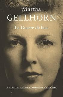 La Guerre de face (Mémoires de Guerre t. 15) (French Edition)