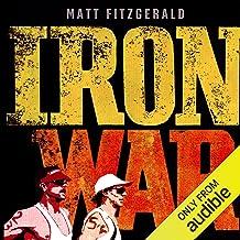 Iron War: Dave Scott, Mark Allen, and the Greatest Race Ever Run best Triathlon Books