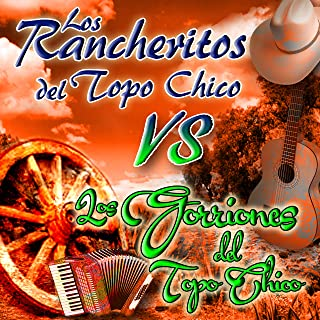 Amazon.com: los rancheritos del topo chico