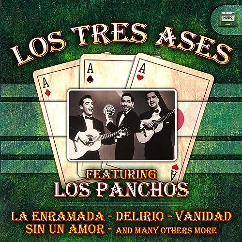 Los Tres Ases Featuring Los Panchos