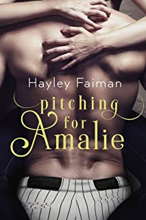 Pitching for Amalie (Men of Baseball Book 1)