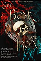 With Bone and Iron: Curse of Magic Volume Two Kindle Edition