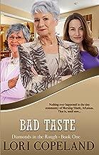 Bad Taste (Diamonds in the Rough Book 1)