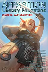 Apparition Lit, Issue 12: Satisfaction (October 2020) Kindle Edition