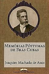 Memórias Póstumas de Brás Cubas (Edição Especial Ilustrada): Com biografia do autor e índice activo (Grandes Clássicos Luso-Brasileiros Livro 12) eBook Kindle