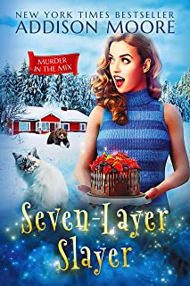 Seven-Layer Slayer: Cozy Mystery (MURDER IN THE MIX Book 5)