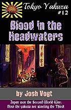 Tokyo Yakuza #12: Blood in the Headwaters