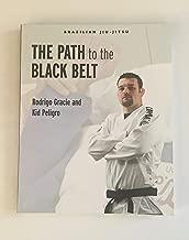 Brazilian Jiu-Jitsu: The Path to the Black Belt (1) (Brazilian Jiu-Jitsu series)