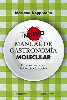 Nuevo manual de gastronomía molecular: el encuentro entre la ciencia y la cocina (Ciencia que ladra… serie Mayor) (Spanish Edition)