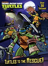Turtles to the Rescue! (Teenage Mutant Ninja Turtles) (Color Plus Tattoos)
