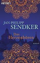 Das Herzenhören: Roman (Die Burma-Serie 1) (German Edition)