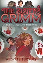 The Council of Mirrors (The Sisters Grimm #9): 10th Anniversary Edition