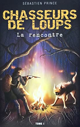 Chasseurs de loups (French Edition)