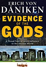 Evidence of the Gods: A Visual Tour of Alien Influence in the Ancient World
