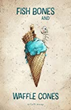 Fish Bones and Waffle Cones (Parabeing Book 2)
