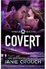 Covert (Omega Sector Book 2) Kindle Edition