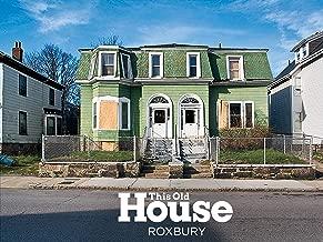 This Old House - Roxbury