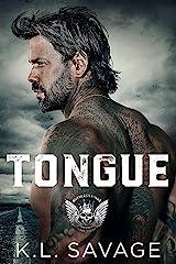 Tongue (RUTHLESS KINGS MC™ LAS VEGAS CHAPTER (A RUTHLESS UNDERWORLD NOVEL) Book 8) Kindle Edition