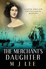The Merchant's Daughter (Jayne Sinclair Genealogical Mysteries Book 7) Kindle Edition