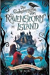 Die Geheimnisse von Ravenstorm Island – Die verschwundenen Kinder (German Edition) Kindle Edition