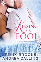Kissing a Fool (I'm Your Man Book 1)