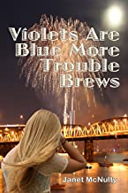 Violets Are Blue More Trouble Brews (The Mellow Summers Series Book 13)