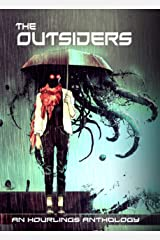 The Outsiders: An Hourlings Anthology Kindle Edition
