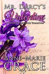 Mr. Darcy's Valentine: A Pride and Prejudice Variation Kindle Edition