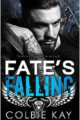 Fate's Falling (Satan's Sinners M.C. Book 8) Kindle Edition