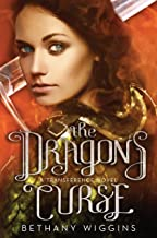 The Dragon's Curse (A Transference Novel) (The Transference Trilogy)