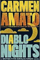 Diablo Nights (Detective Emilia Cruz Book 3) Kindle Edition