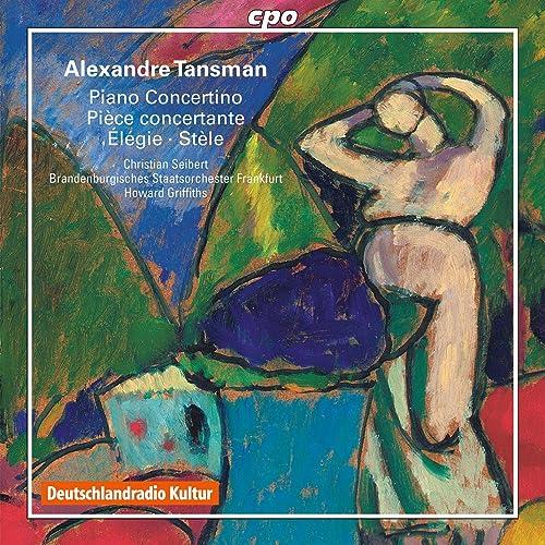 Amazon.com: Tansman: Piano Concertino - Stele in memoriam ...