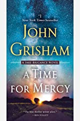 A Time for Mercy (Jake Brigance Book 3) Kindle Edition