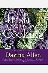 Irish Traditional Cooking Kindle Edition