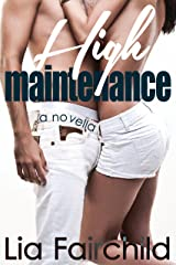 High Maintenance Kindle Edition