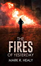The Fires of Yesterday (The Silent Earth, Book 3)