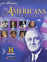 The Americans: Student Edition Reconstruction to the 21st Century 2012