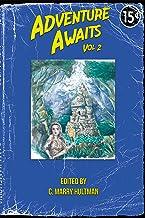 Adventure Awaits: Volume 2