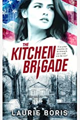 The Kitchen Brigade Kindle Edition