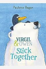 Virgil & Owen Stick Together Kindle Edition