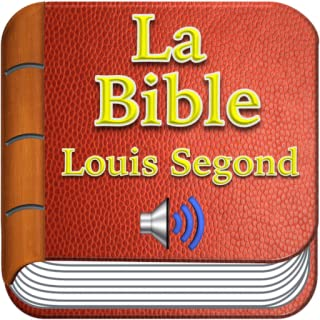 Bible (LSG) Louis Segond 1910 French With Audio