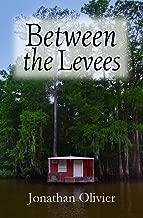 Between the Levees