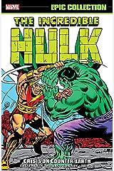 Incredible Hulk Epic Collection: Crisis On Counter-Earth (Incredible Hulk (1962-1999)) Kindle Edition